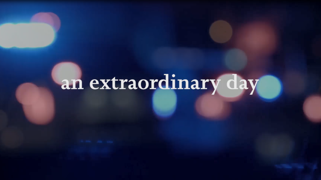 """An Extraordinary Day"" Video image link"