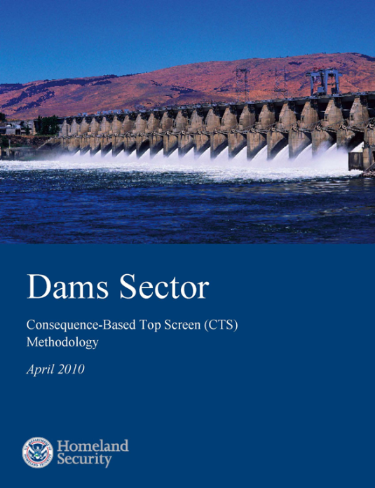 Dams Sector Consequence-Based Top Screen (CTS) Methodology