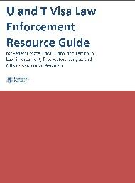 U and T Visa Law Enforcement Resource Guide