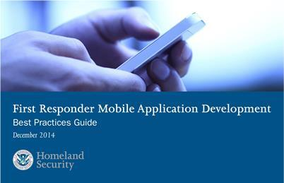 First responder mobile application development: Best Practices Guide December 2014