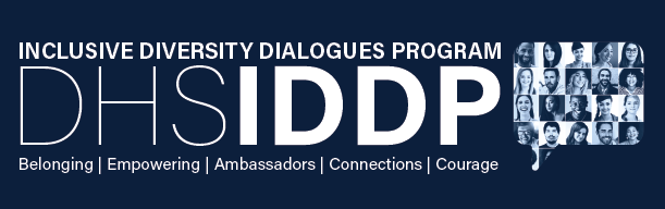 Inclusive Diversity Dialogues Program. IDDP. Belonging. Empowering. Ambassadors. Connections. Courage.