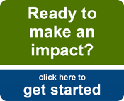 Ready to make an impact?  Click here to get started