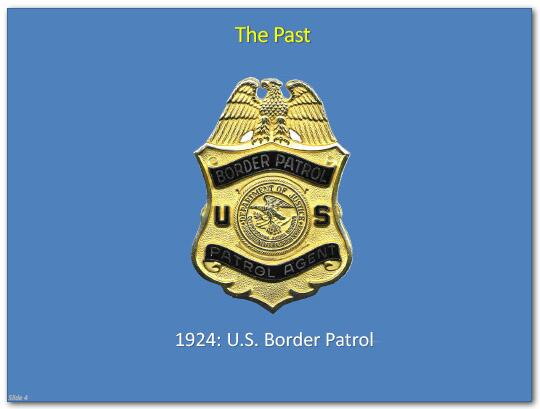 The Past: 1924 U.S. Border Patrol