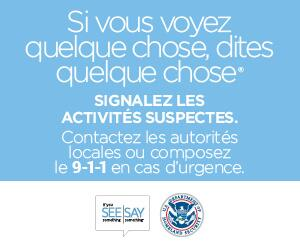 If You See Something, Say Something campaign materials translated into French