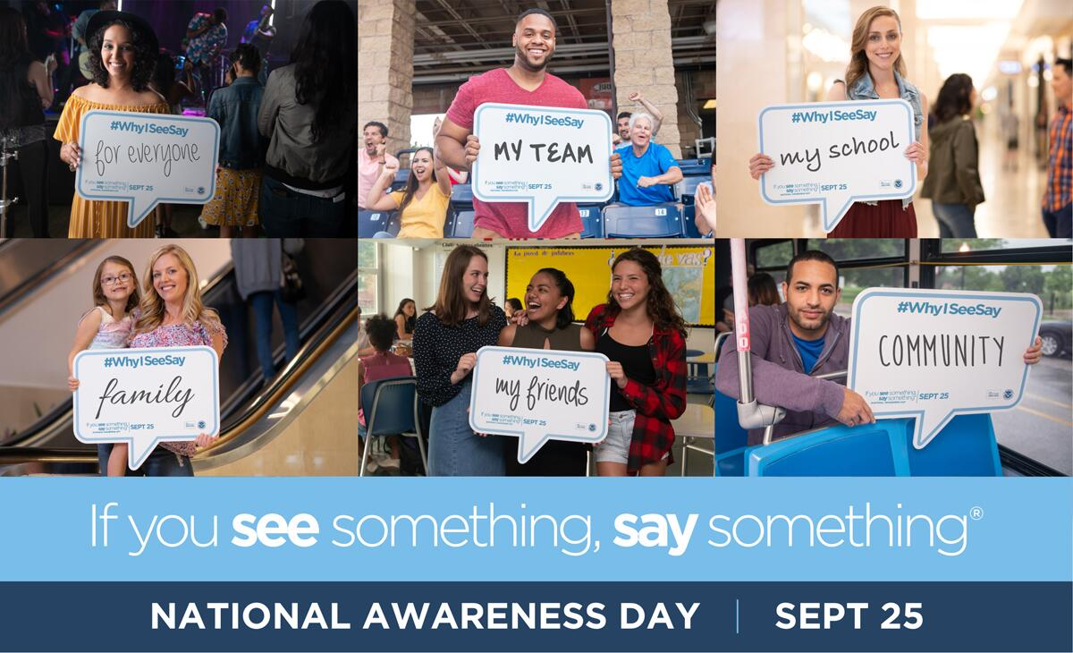 """If You See Something, Say Something"" Awareness Day, Sept. 25"