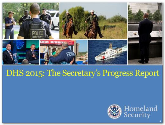 Department of Homeland Security (DHS) 2015: The Secretary's Progress Report