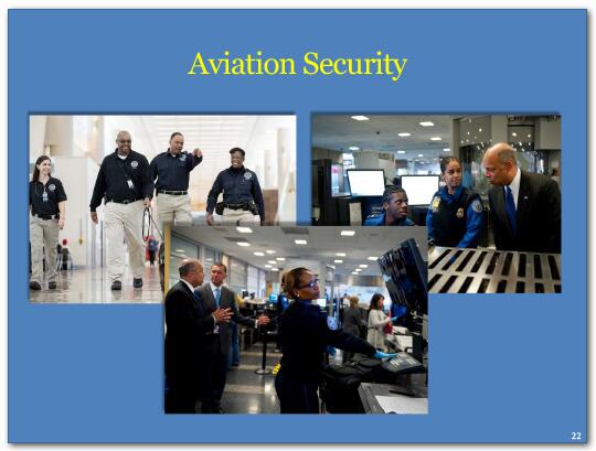 Our counterterrorism efforts also include continued vigilance in aviation security.