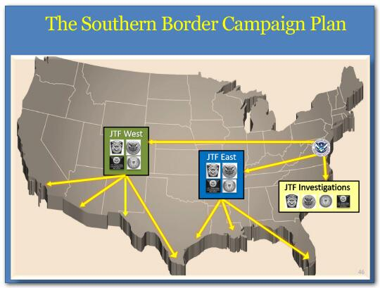 The Southern Border Campaign Plan includes first, Joint Task Force-East, will be responsible for our maritime ports and approaches across the southeast. Second, Joint Task Force-West, will be responsible for our southwest land border and the West coast of California. And third will be a standing Joint Task Force for Investigations to support the work of the other two Task Forces.