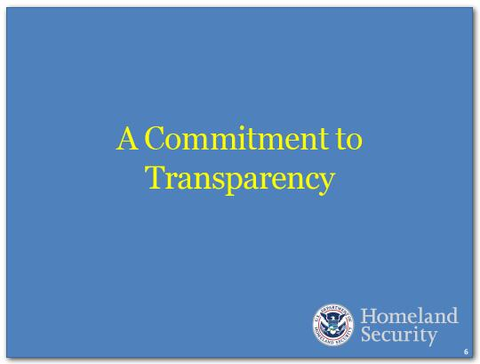 DHS is committed to transparency.