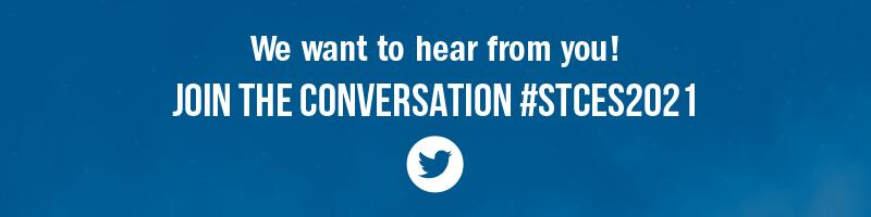 We want to hear from you! Join the Conversation #STCES2021. Icon of Twitter logo.