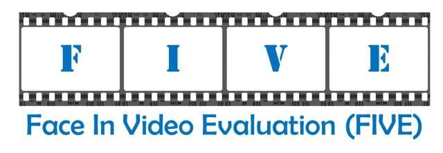 "Film reel with the letters ""F, I, V, E"". Face In Video Evaluation (FIVE)"