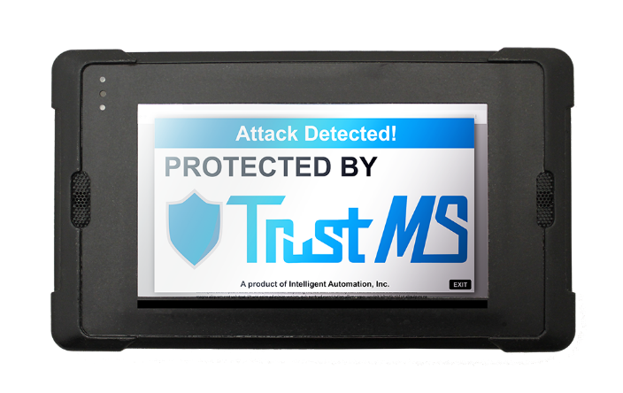 TrustMS is deployed on SECO InHand's Hydra-Q6 Rugged Tablet. Attack Detected! Protected by Trust MS. A product of Intelligent Automated Inc. Exit.