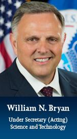 William N. Bryan; Senior Official Performing the Duties of the Under Secretary for Science and Technology.