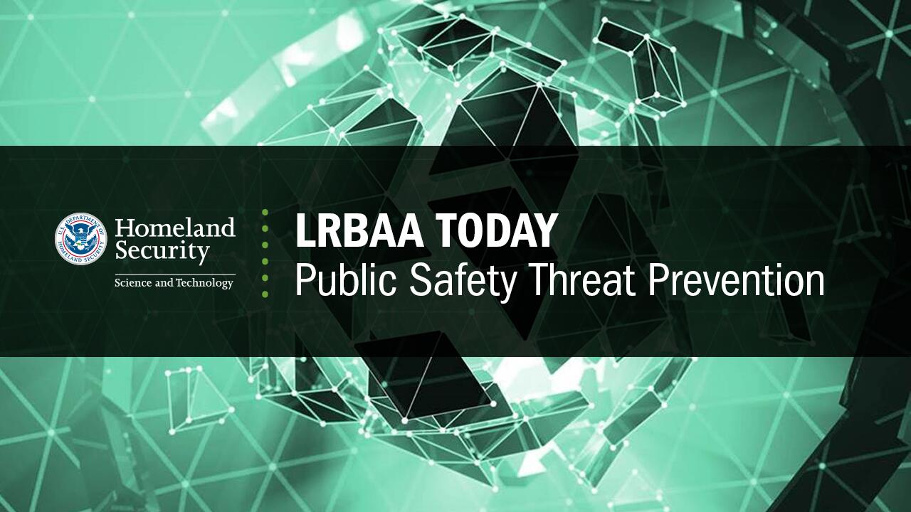 LRBAA Today Public Safety Threat Prevention