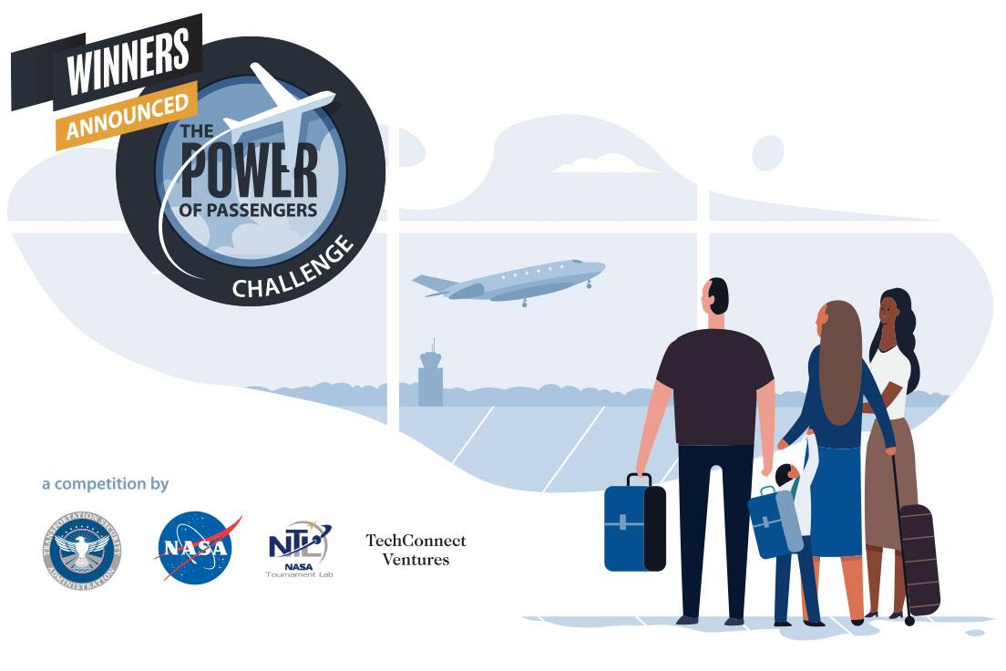 Winners Announced The Power of Passengers Challenge | a competition by Transportation Security Administration; NASA; NASA NTL Tournament Lab; TechConnect Ventures