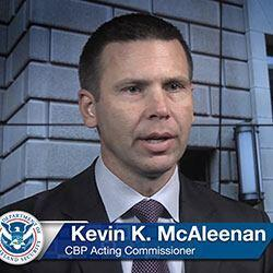 Acting CBP Commissioner Kevin McAleenan