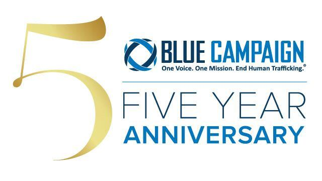 DHS Blue Campaign Five Year Milestone