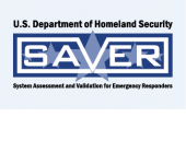 U.S. Department of Homeland Security. SAVER! System Assessment and Validation for Emergency Responders