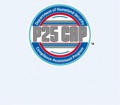 P25 CAP Department of Homeland Security Compliance Assessment Program