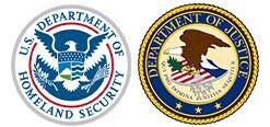 U.S. Department of Homeland Security Seal - U.S. Department of Justice Seal
