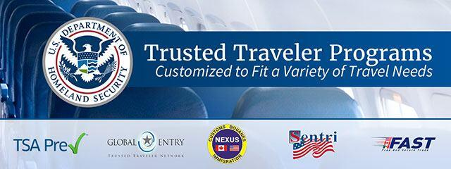 Trusted Traveler Programs Customized to Fit a Variety of Travel Needs. Department of Homeland Security Seal. TSA Pre-Check. Global Entry Trusted Traveler Network. Customs Douanes Immigration Nexus - Canadian Flag and US Flag. Sentri. FAST: Free and Secure Trade: US Flag, Canadian Flag, Mexico Flag.