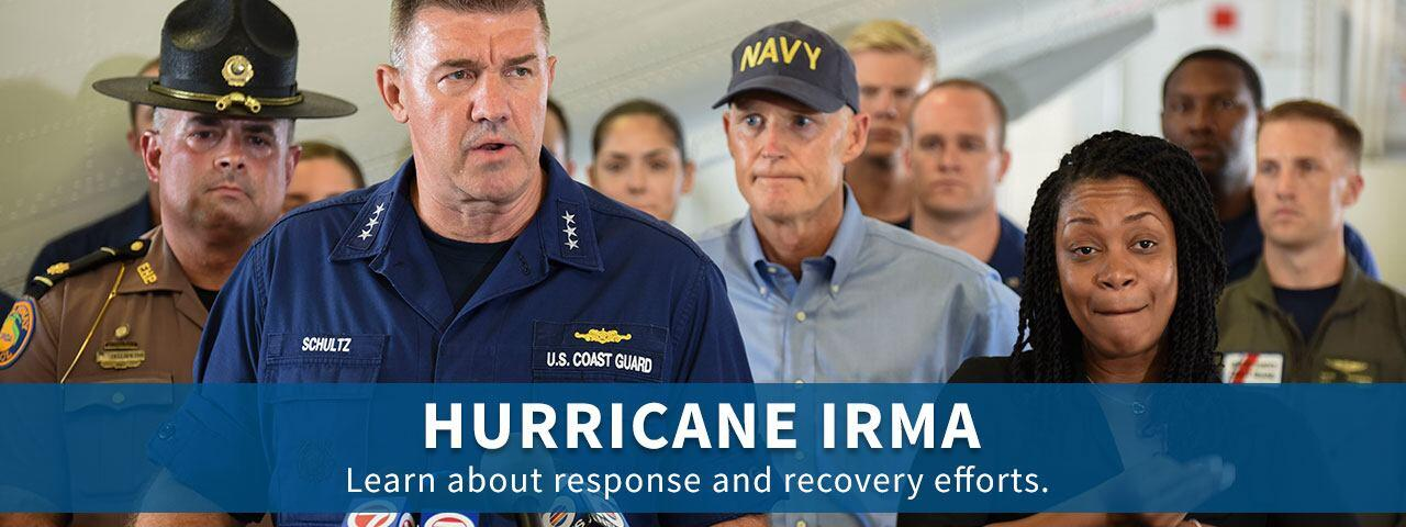 Hurricane Irma - Learn about response and recovery efforts.