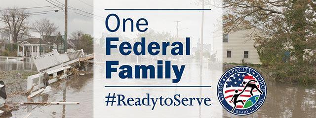 One Federal Family. #ReadyToServe. Surge Capacity Force. Ready to Serve.