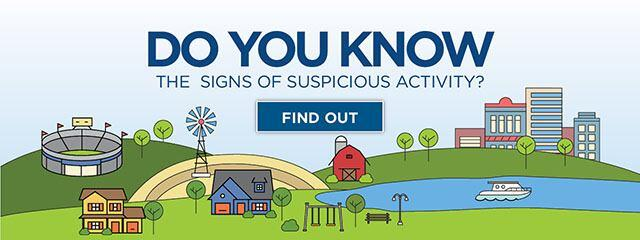 Do You Know The Signs of Suspicious Activity? Find Out!