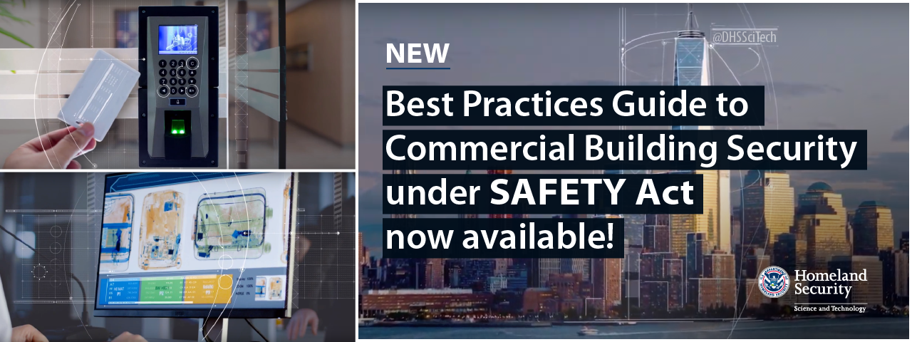 NEW! New Best Practices Guide to Commercial Building Security Under SAFETY Act Now Available! @DHSSciTech. DHS S&T logo.