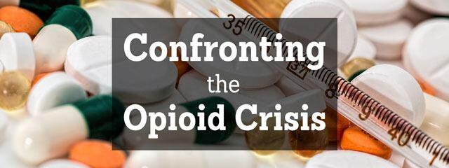 Confronting the Opioid Crisis