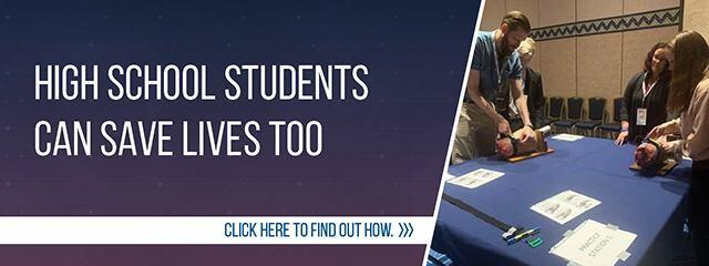 High school students can save lives too. Click here to find out how.