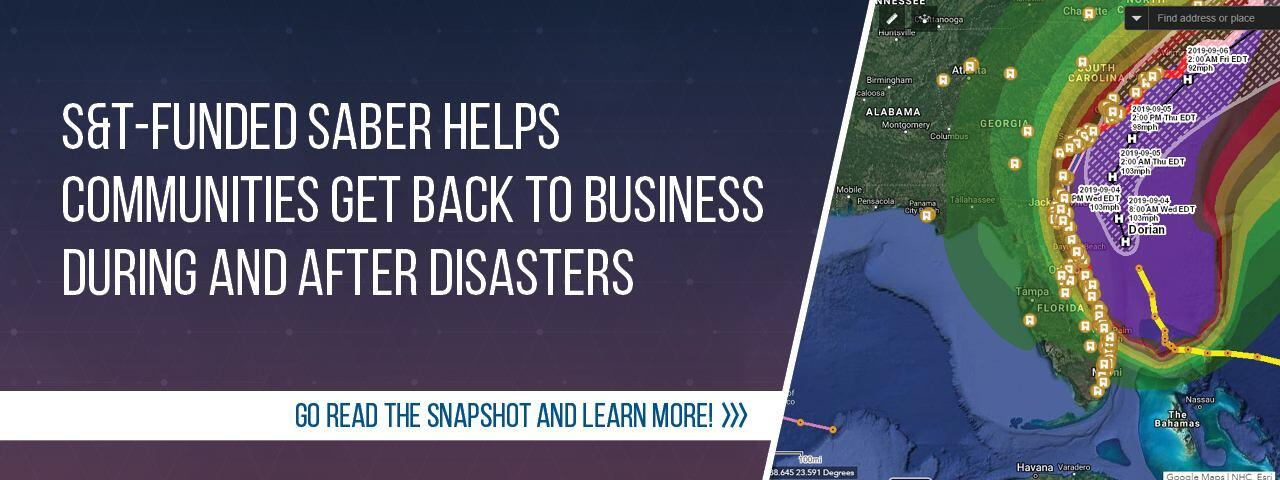S&T-Funded SABER helps communities get back to business during and after disasters. Go read the Snapshot and learn more!