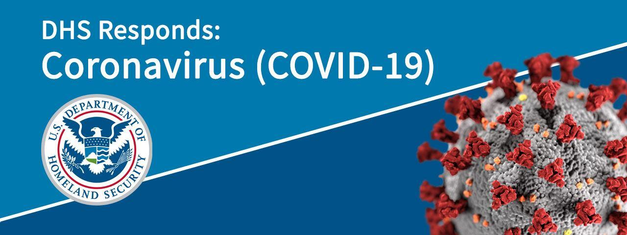 DHS Responds: Coronavirus (COVID-19)