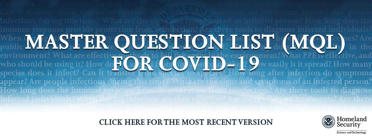Master Question List (MQL) for COVID-19: Click Here for the Most Recent Version