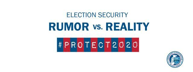 Election Security: #Protect2020 Rumor vs. Reality