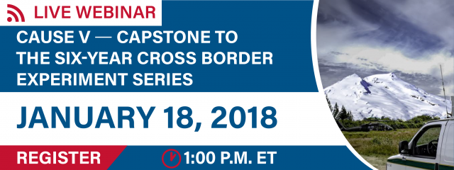 Live Webinar. Cause V - Capstone to the Six-Year Cross Border Experiment Series. January 18, 2018. Register. 1:00 pm ET.