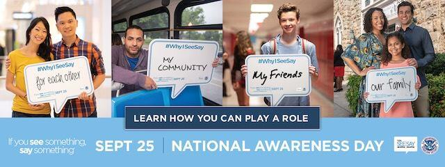 "Learn how to get involved on national ""If You See Something, Say Something®"" Awareness Day, Sept. 25"