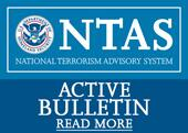 DHS National Terrorism Advisory System Logo: There is an active bulletin