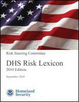 DHS Risk Lexicon, September 2010